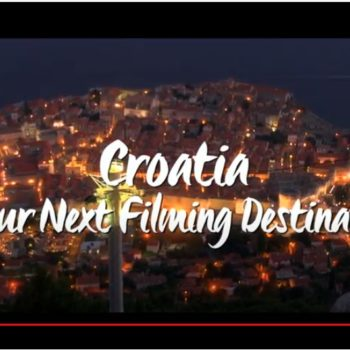 Croatia, your next filming destination by croatia2go.com